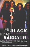 How Black Was Our Sabbath: Unauthorised View From The Crew