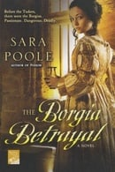 The Borgia Betrayal: A Novel