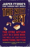 "Next Boxed Set: ""The Eyre Affair"", ""Lost in a Good Book"", ""The Well of Lost Plots"" AND ""Something Ro"