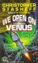 We Open on Venus: 2 (Starship Troupers, Book 2)