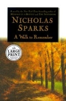 A Walk to Remember (Random House Large Print (Cloth/Paper))