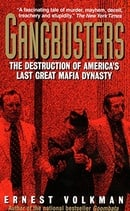Gangbusters: the Destruction of America