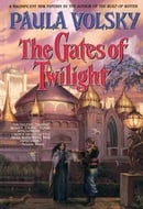 The Gates of Twilight (Bantam Spectra Book)