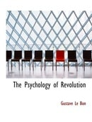 The Psychology of Revolution