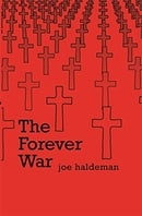 The Forever War (GOLLANCZ S.F.)