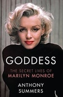 Goddess: The Secret Lives Of Marilyn Monroe