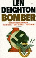 Bomber: Events Relating to the Last Flight of an RAF Bomber Over Germany on the Night of June 31st,