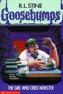 Goosebumps: The Girl Who Cried Monster
