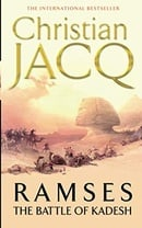 Ramses: The Battle of Kadesh (Ramsès #3)