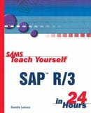 Sams Teach Yourself SAP R/3 in 24 Hours