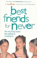 Best Friends for Never: Bk. 2 (Clique)