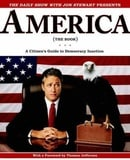 The Daily Show with Jon Stewart Presents America (The Book): A Citizen