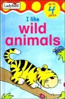 I Like Wild Animals (Ladybird Toddler Mini Hardback)