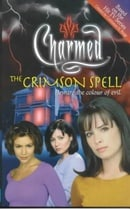 The Crimson Spell: Beware the Colour of Evil (Charmed)