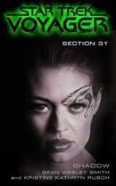 Star Trek: Voyager Section 31: Shadow