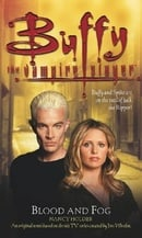 Blood and Fog (Buffy the Vampire Slayer)