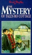 The Mystery of Tally-Ho Cottage (Five Find-outers & Dog)