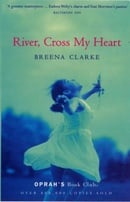 River, Cross My Heart (Oprah