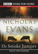 The Smoke Jumper: Complete & Unabridged (Chivers W4W)