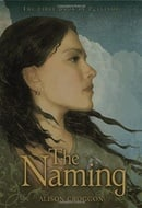 The Naming: The First Book of Pellinor (Books of Pellinor)