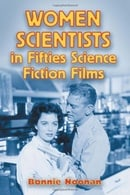 Women Scientists In Fifties Science Fiction Films