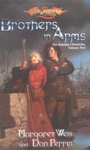 Brothers in Arms: 2 (Dragonlance: The Raistlin Chronicles)