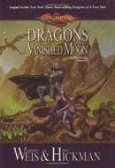 Dragons of a Vanished Moon: Dragonlance (Dragonlance: The War of Souls)