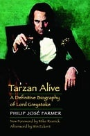 Tarzan Alive: A Definitive Biography of Lord Greystoke (Bison Frontiers of Imagination)