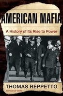 American Mafia: A History of Its Rise to Power (John MacRae Books)