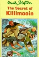 The Secret of Killimooin (Enid Blyton