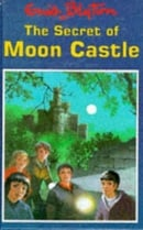 The Secret of Moon Castle (Enid Blyton
