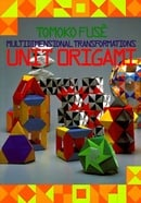 Unit Origami: Multidimensional Transformations