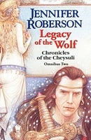 Legacy of the Wolf (Chronicles of Cheysuli)