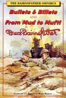 "The Bairnsfather Omnibus: ""Bullets and Billets"" and ""From Mud to Mufti"""