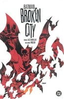 Batman Broken (Batman (DC Comics Hardcover))