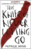 The Knife of Never Letting Go (Chaos Walking)