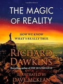 The Magic of Reality: How We Know What