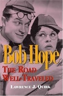 Bob Hope: The Road Well-travelled