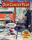 Our Cancer Year (American Splendor)