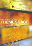 The Message: Remix - The Bible in Contemporary Language (Think) (Experiencing God)