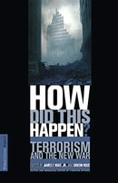 How Did This Happen?: Terrorism And The New War (Publicaffairs Reports)