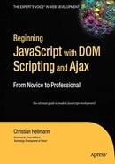 Beginning JavaScript with DOM Scripting & Ajax: From Novice to Professional (Beginning: From Novice
