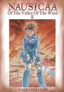 Nausicaa of the Valley of the Wind volume 6