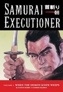 Samurai Executioner Volume 1: v. 1