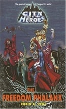 City of Heroes: The Freedom Phalanx (City of Heroes (CDS Books))