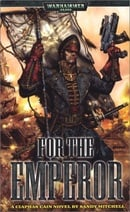 For the Emperor (Ciaphas Cain)