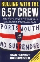 Rolling with the 6.57 Crew: The True Story of Pompey