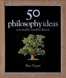 50 Philosophy Ideas (You Really Need to Know)