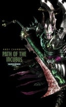 Path of the Incubus (Warhammer 40,000 Novels: Dark Eldar)