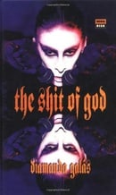 Shit of God: The Texts of Diamanda Galás (High Risk)